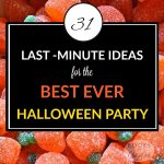 31 Last-Minute Ideas for the Best-Ever Halloween Party