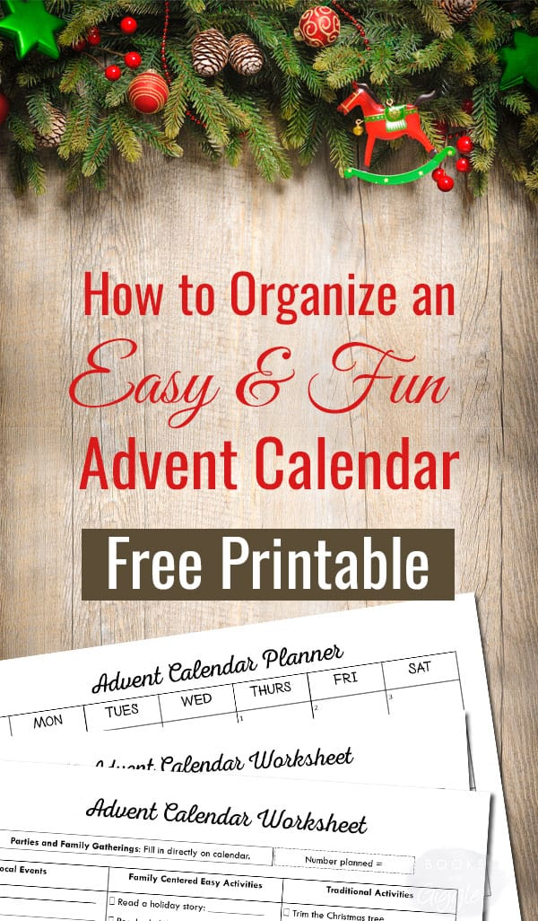 How to plan Advent calendar activities for kids. Includes suggested activities plus space to write in your own on a free printable organizer.