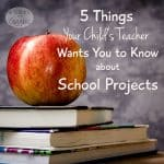 5 Things Your Child's Teacher Wants You to Know About School Projects