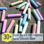 Sidewalk Chalk: 30+ Fun Ways to Play with Words & Letters