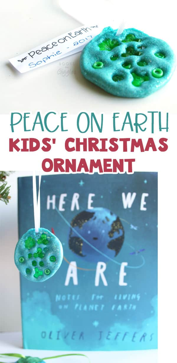 Peace on Earth ornaments and salt dough activity for the book Here We Are by Oliver Jeffers #christmasforkids #kidscraftideas #earthdayactivities #preschool #christmas