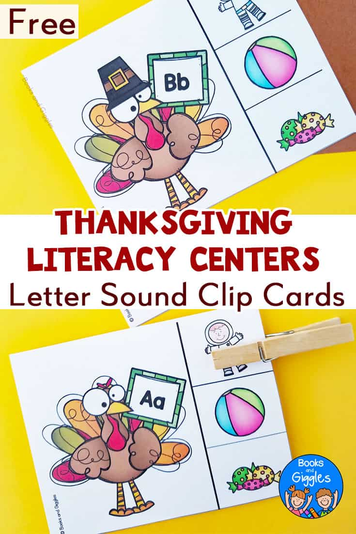 Complete your Thanksgiving centers with these adorable FREE printable turkey letter sound clip cards. Matching recording sheets are also included. #earlyliteracy #literacycenters #thanksgivingactivities #booksandgiggles