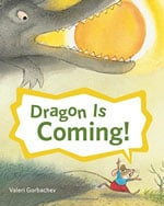 Dragon Is Coming book cover