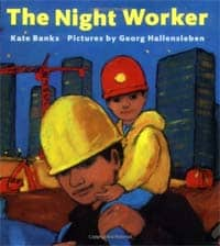 construction books for preschoolers: The Night Worker