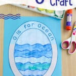 Letter O Craft: O is for Ocean