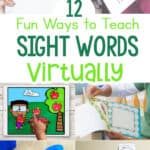 12 Ways to Teach Sight Words Virtually…and Rock Your Online Teaching!