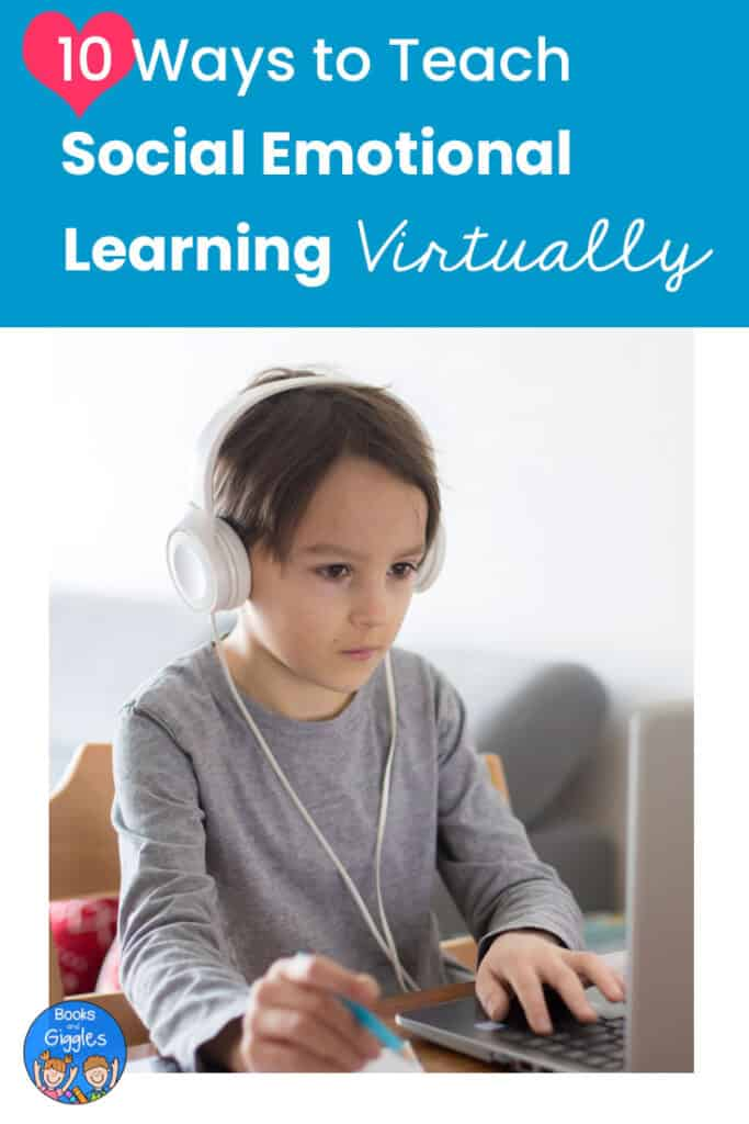 "Title ""10 Ways to Teach Social Emotional Learning Virtually"" and photo of a young boy wearing headphones working on a laptop computer."