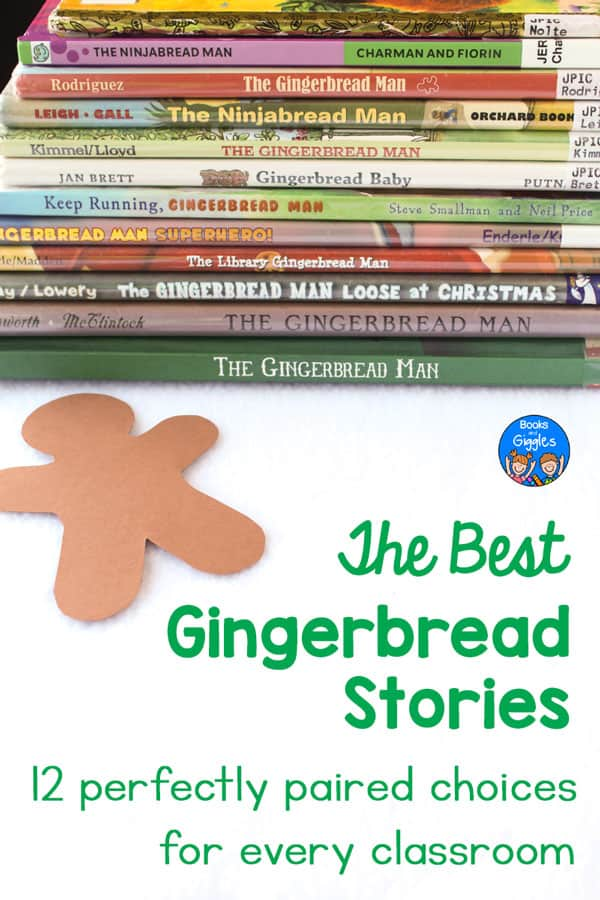 "stack of Gingerbread Man books and title ""The Best Gingerbread Stories 12 perfectly paired choices for every classroom"" along with a brown cutout paper gingerbread man"