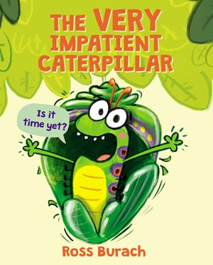 The Very Impatient Caterpillar cover
