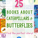25 books about caterpillars & butterflies