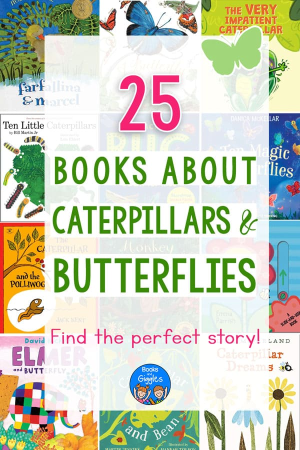 25 Books About Caterpillars & Butterflies title over collage of book covers