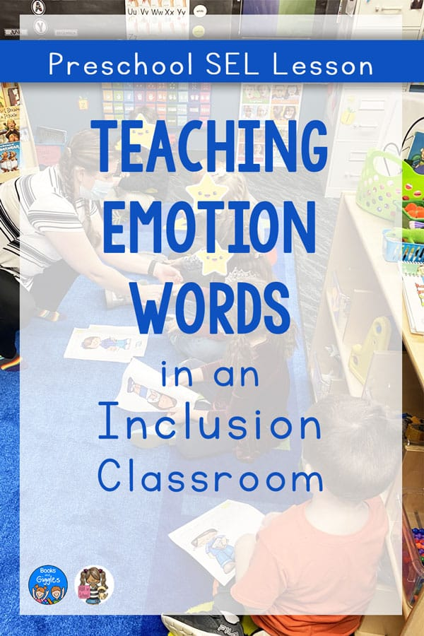 Preschool SEL Lesson: Teaching Emotion Words in an Inclusion Classroom
