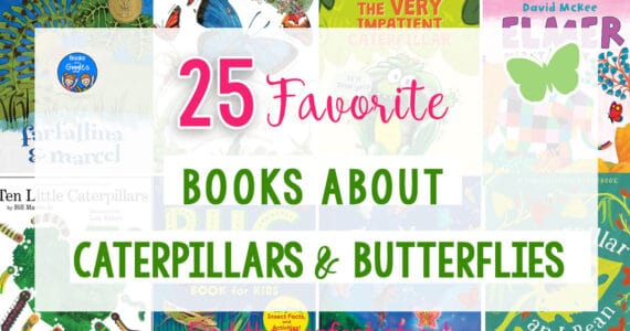 25 favorite books about caterpillars and butterflies