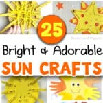 """""""25 Bright & Adorable Sun Crafts"""" title, with collage of 9 of the sun crafts for kids"""